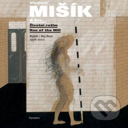 Vladimír Mišík: Životní režim - Vladimír Mišík