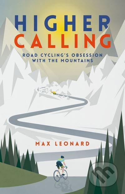 Higher Calling - Max Leonard