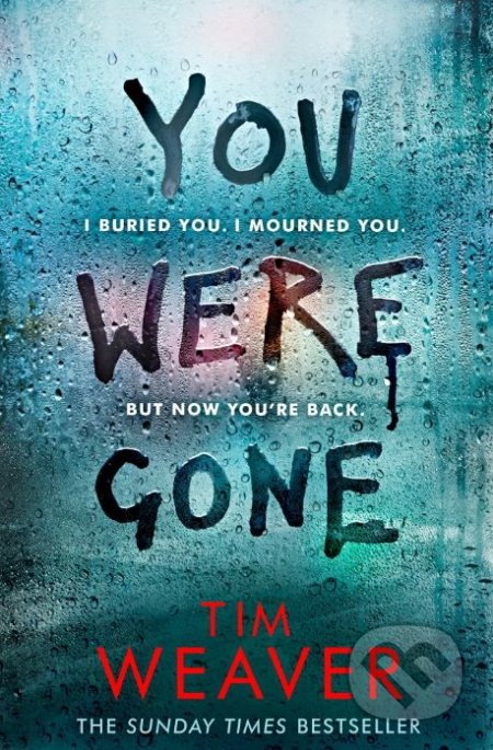 You Were Gone - Tim Weaver