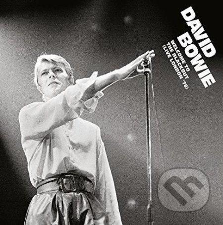 David Bowie: Welcome To The Blackout - David Bowie