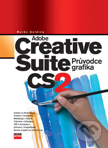 Adobe Creative Suite 2 - Mordy Golding