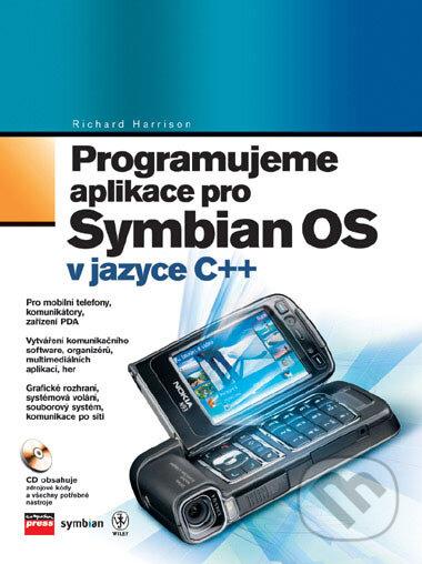 Programujeme aplikace pro Symbian OS - Richard Harrison