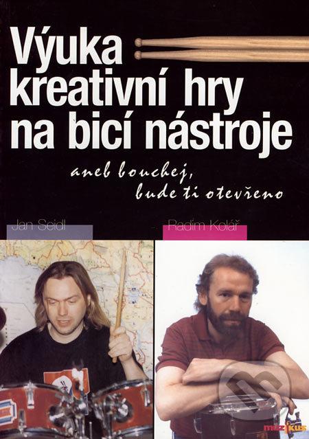 Výuka kreativní hry na bicí nástroje - Jan Seidl, Radim Kolář