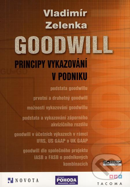 Goodwill - principy vykazování v podniku - Vladimír Zelenka