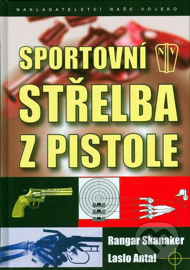 Sportovní střelba z pistole - Rangar Skanaker, Laslo Antal