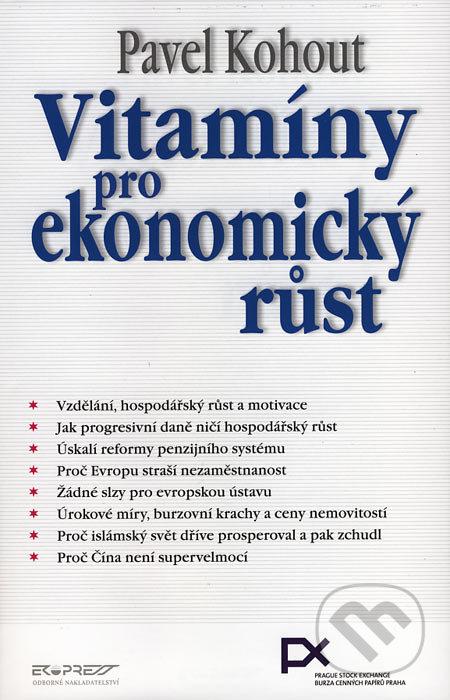 Vitamíny pro ekonomický růst - Pavel Kohout