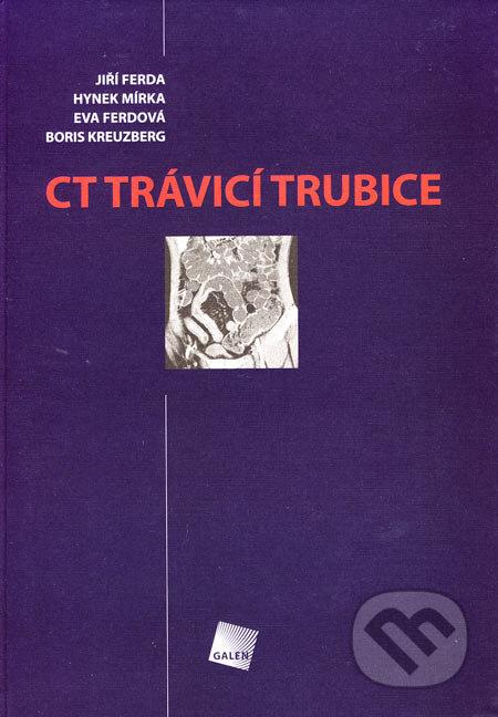 CT trávicí trubice - Jiří Ferda a kol.