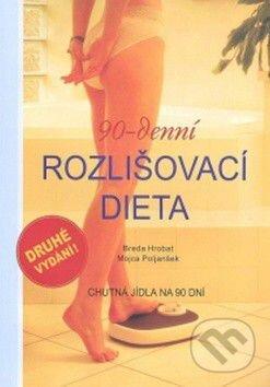 90-denní rozlišovací dieta (druhé české vydání) - Breda Hrobat, Mojca Poljanšek