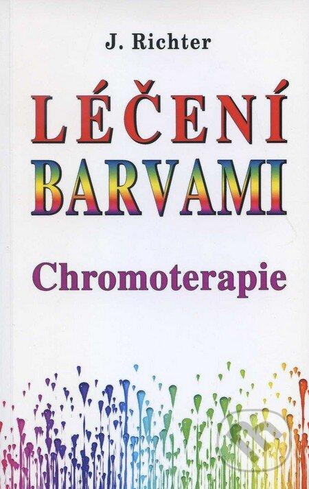 Eko-konzult Léčení barvami - Chromoterapie - Johan Richter