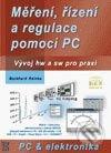 Měření, řízení a regulace pomocí PC - Burkhard Kainka