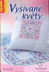 Vyšívané květy - Siegrun Boss-Kulbe