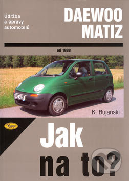 Daewoo Matiz - Krzysztof Bujański