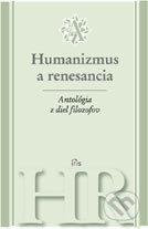 Antológia z diel filozofov - Humanizmus a renesancia -