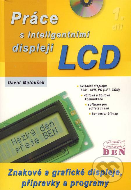 Práce s inteligentními displeji LCD 1 - David Matoušek