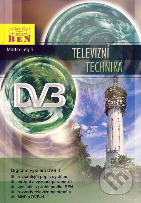 Televizní technika DVB-T - Martin Legíň