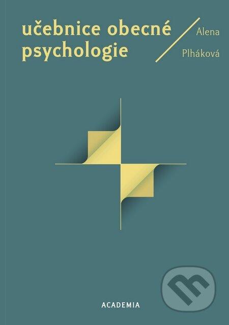 Učebnice obecné psychologie - Alena Plháková