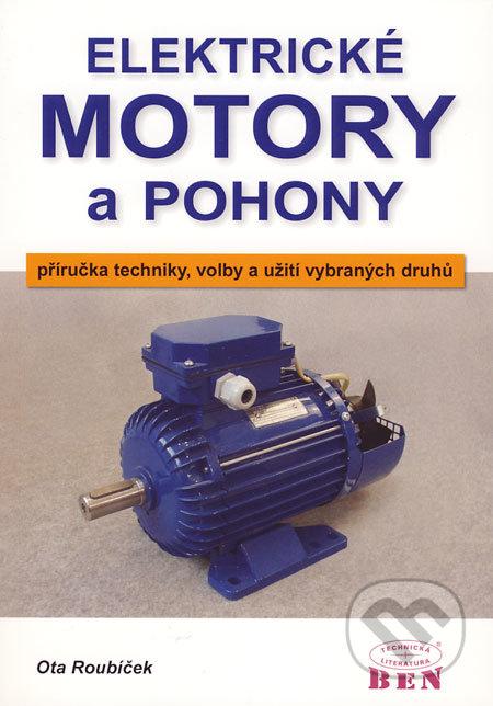 Elektrické motory a pohony - Ota Roubíček