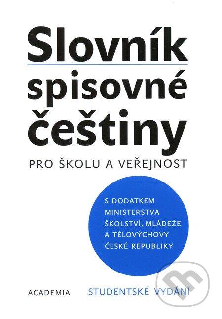 Slovník spisovné češtiny pro školu a veřejnost -