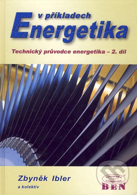 Energetika v příkladech - Zbyněk Ibler a kol.