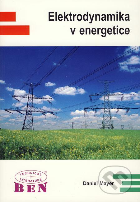 Elektrodynamika v energetice - Daniel Mayer