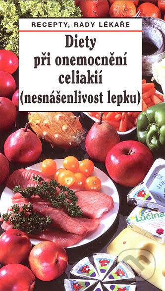 Diety při onemocnění celiakií (nesnášenlivost lepku) -