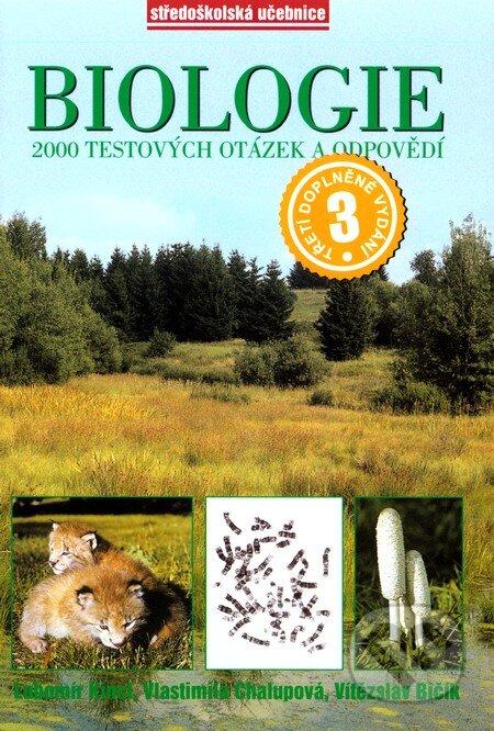 Biologie - 2000 testových otázek a odpovědí - Lubomír Kincl a kolektiv