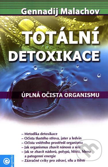 Totální detoxikace - Gennadij Malachov