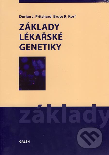 Základy lékařské genetiky - Dorian J. Pritchard, Bruce R. Korf