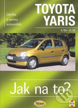 Toyota Yaris od 4/99 do 12/05 - Hans-Rüdiger Etzold
