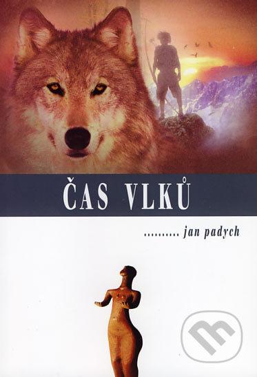 Čas vlků - Jan Padych