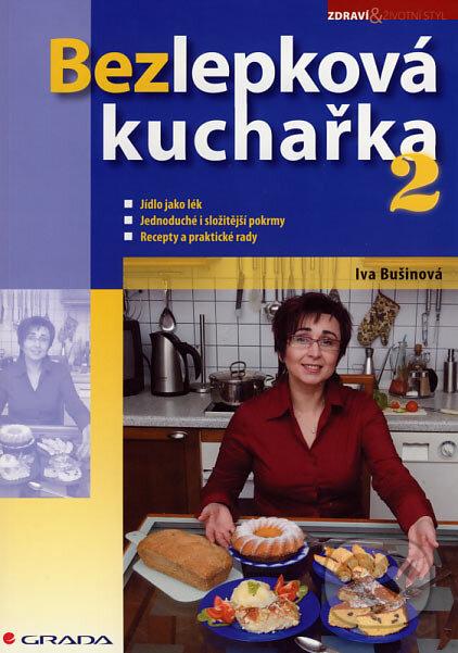 Bezlepková kuchařka 2 - Iva Bušinová