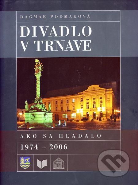 Divadlo v Trnave - Dagmar Podmaková