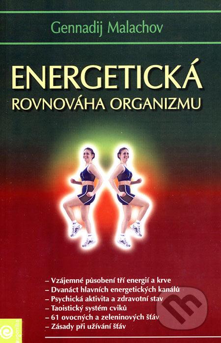 Energetická rovnováha organizmu - Gennadij Malachov
