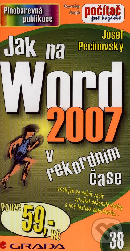 Jak na Word 2007 v rekordním čase - Josef Pecinovský