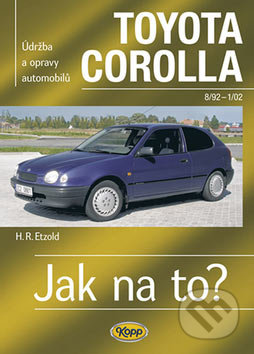 Toyota Corolla od 8/92 do 1/02 - Hans-Rüdiger Etzold