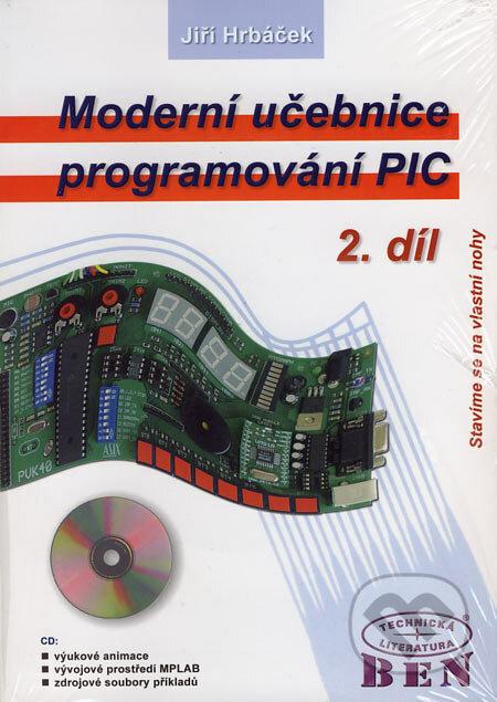 Moderní učebnice programování PIC 2 - Jiří Hrbáček