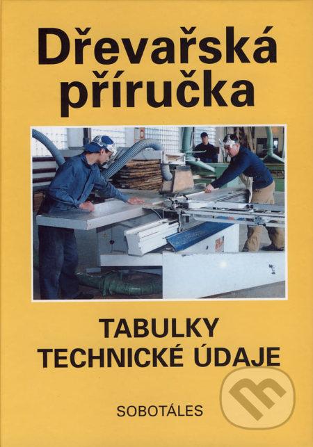 Dřevařská příručka - Peter Peschel a kol.
