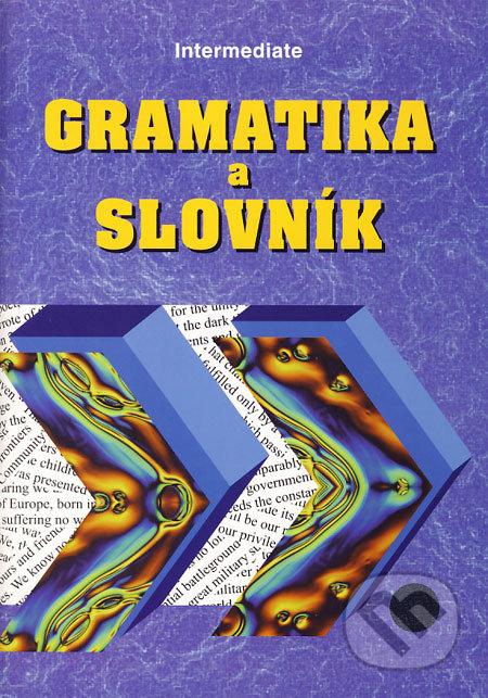 Headway: New Intermediate Gramatika a slovník k učebnici - Náhled učebnice