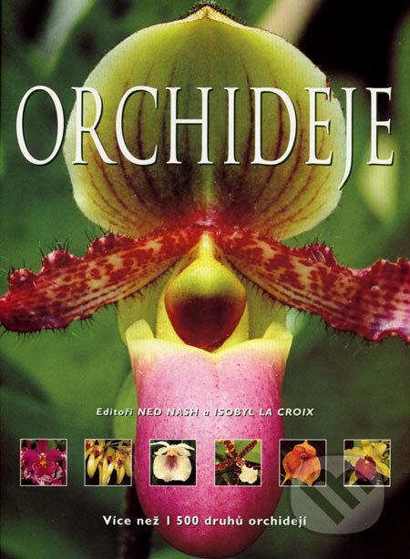Orchideje - Ned Nash, Isobyl La Croix