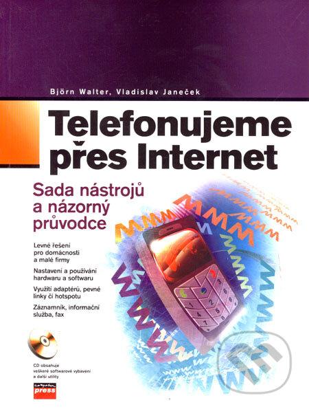 Telefonujeme přes Internet - Björn Walter, Vladislav Janeček
