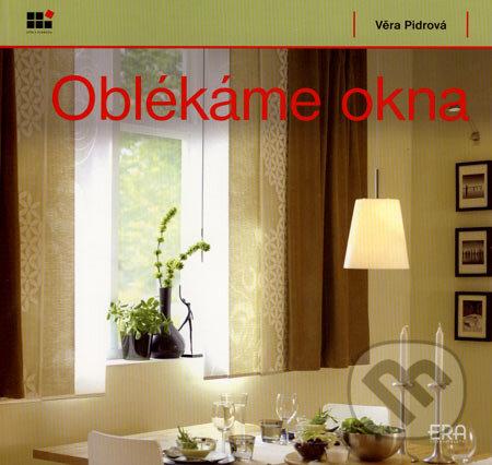 Oblékáme okna - Věra Pidrová