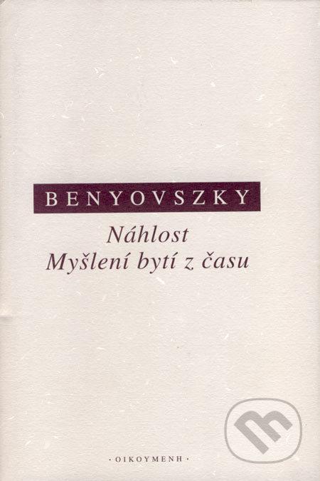 OIKOYMENH Náhlost / Myšlení bytí z času - Ladislav Benyovszky
