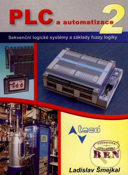 PLC a automatizace 2 - Ladislav Šmejkal