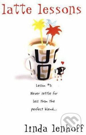 Latte Lessons - Linda Lenhoff