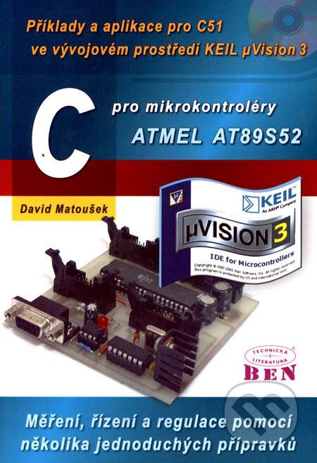 C pro mikrokontroléry ATMEL AT89S52 - David Matoušek