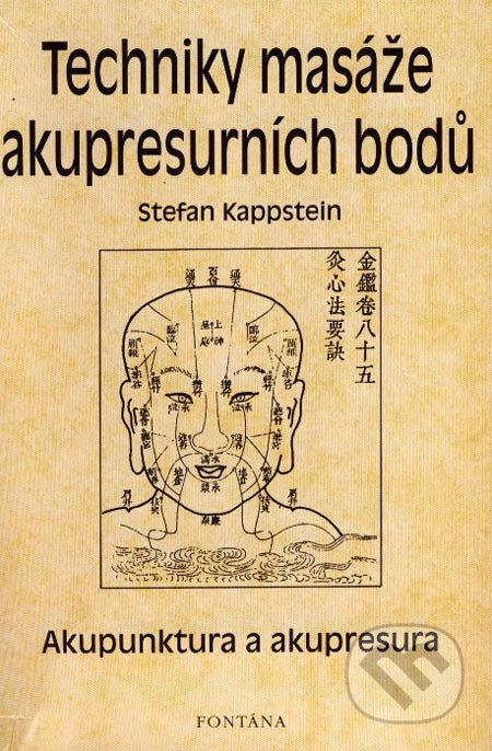 Fontána Techniky masáže akupresurních bodů - Stefan Kappstein