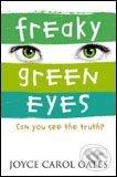 Freaky Green Eyes - Joyce Carol Oates