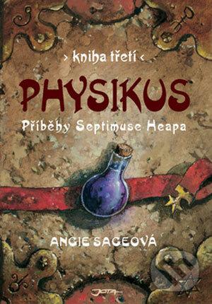 Příběhy Septimuse Heapa - kniha třetí - Angie Sage