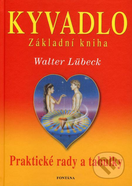 Kyvadlo - Walter Lübeck