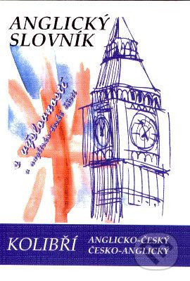 Kolibří slovník anglicko-český a česko-anglický - Radka Obrtelová a kolektiv